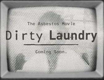 Dirty Laundry mesothelioma documentary