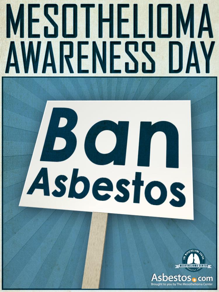 Mesothelioma Awareness Day 2012 Virtual March - Ban Asbestos Sign