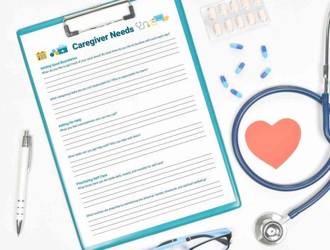 Caregiver Needs worksheet next to medical supplies
