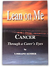 Mesothelioma book: Lean on Me Cancer Through a Carer's Eyes