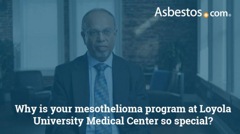 Video on the Mesothelioma Program at Loyola University Medical Center