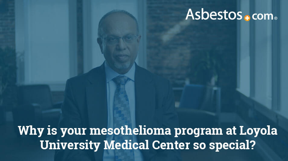 Video on the Mesothelioma Program at Loyola University Medical Center