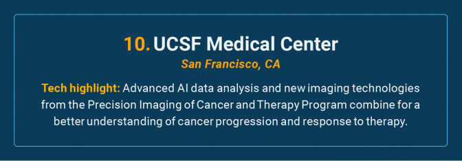 UCSF Medical Center is the number 10 high-tech cancer hospital in the U.S.