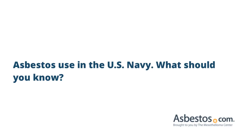 Written text video about asbestos use in the Navy