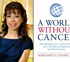 Margaret Cuomo and her book, A World Without a Cure
